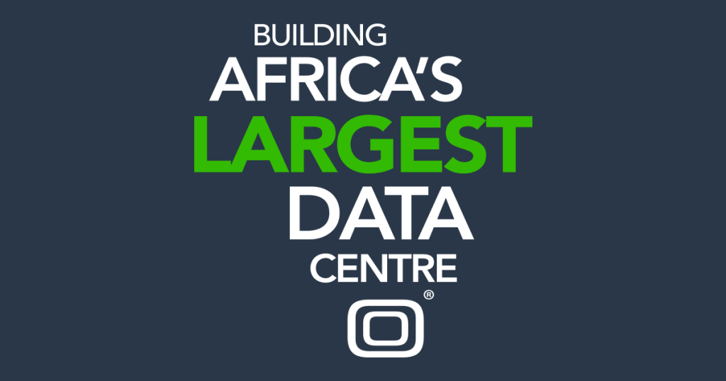 Building Africa's Largest Data Centre