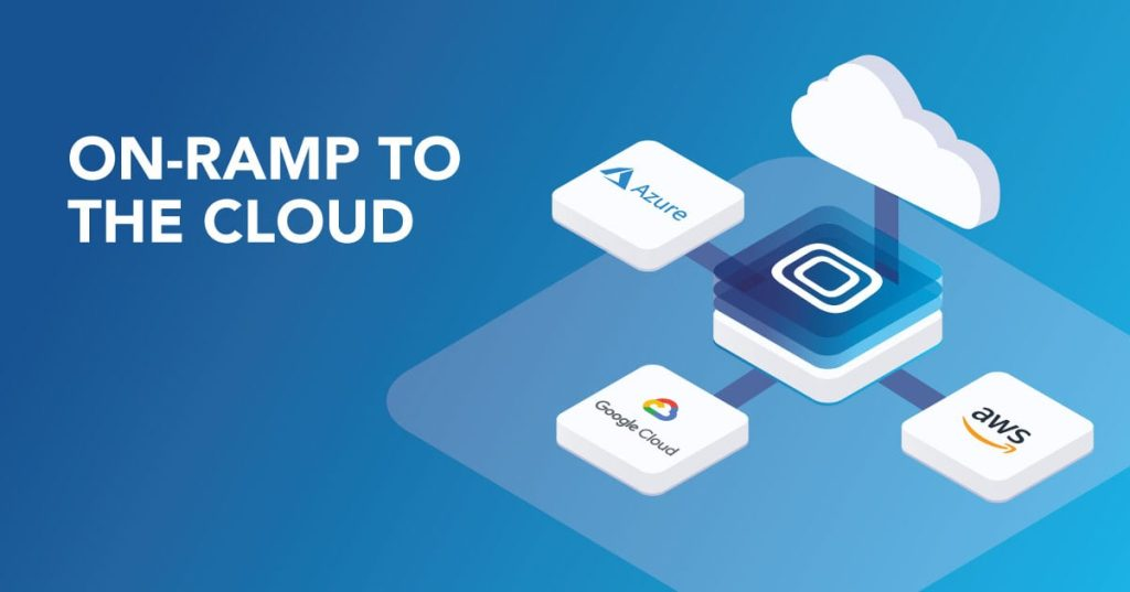 Cloud On-ramp